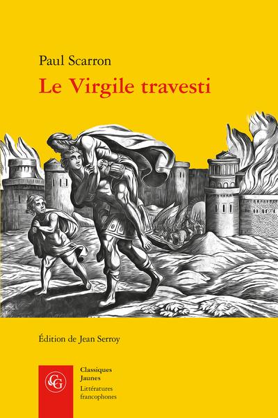 P. Scarron, Le Virgile travesti (éd. J. Serroy)