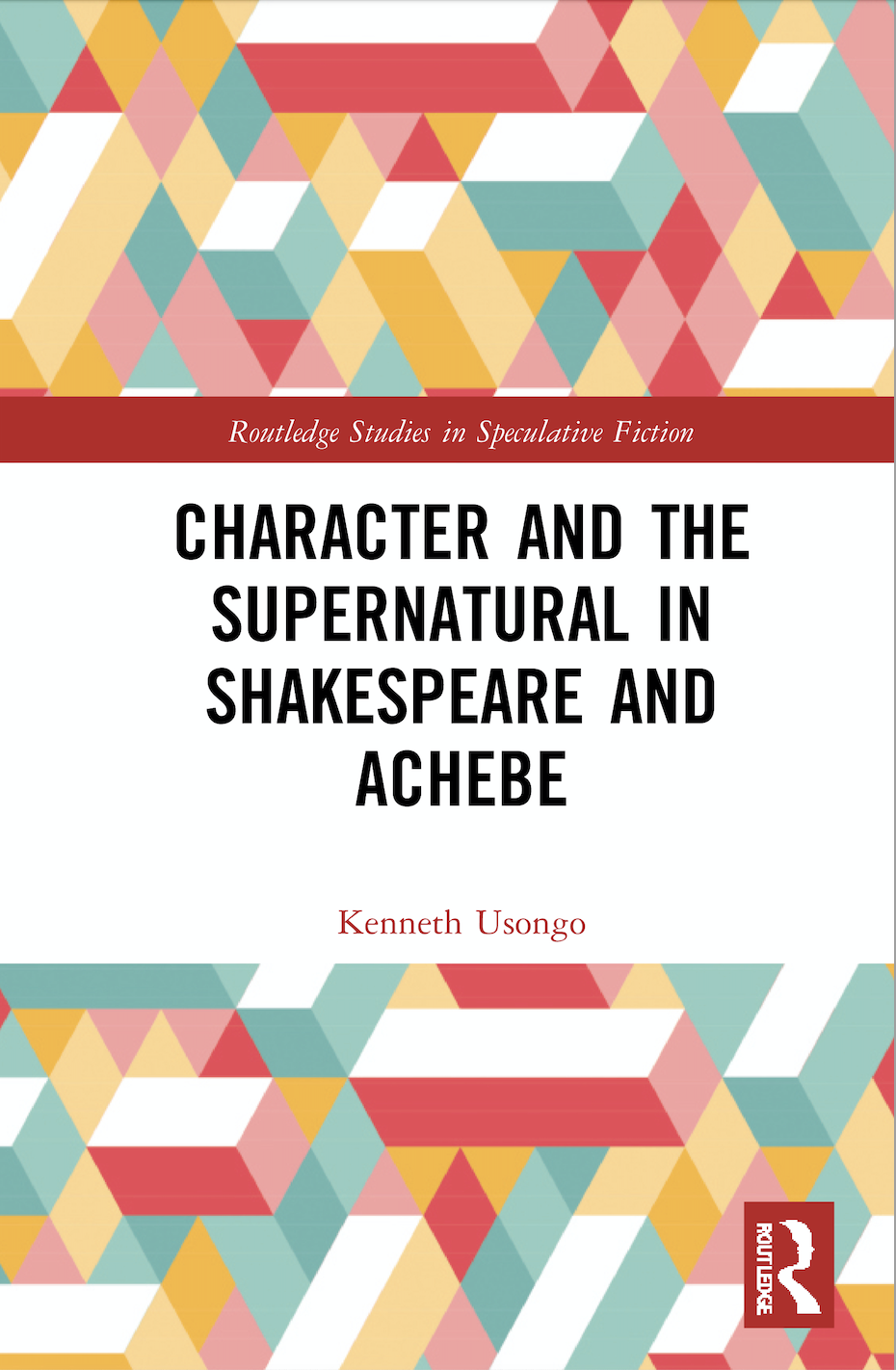 K. Usongo. Character and the Supernatural in Shakespeare and Achebe