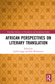 J. Inggs, E. Wehrmeyer. (ed.). African Perspectives on Literary Translation