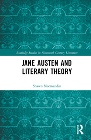 S. Normandin. Jane Austen and Literary Theory