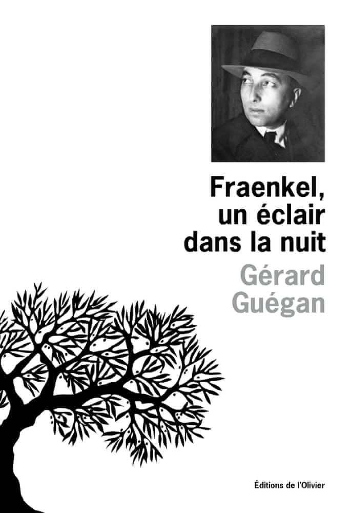 G. Guéguan, Fraenkel, un éclair dans la nuit