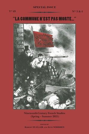 Nineteenth-Century French Studies, 49-3/4 :