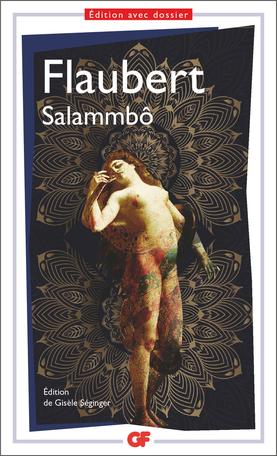 G. Flaubert, Salammbô (éd. G. Séginger)
