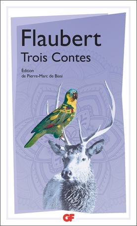 G. Flaubert, Trois Contes (éd. P.-M. de Biasi)