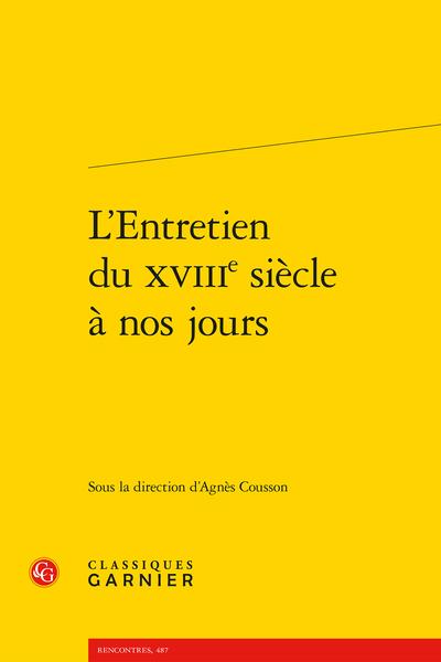 A. Cousson (dir.), L'Entretien du XVIIIe siècle à nos jours