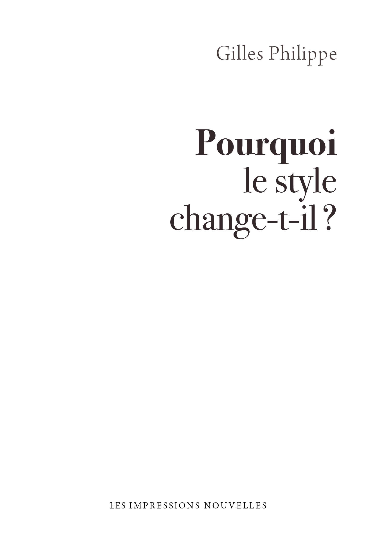 G. Philippe, Pourquoi le style change-t-il ?