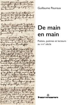 G. Peureux, De main en main. Poètes, poèmes et lecteurs au XVIIe siècle
