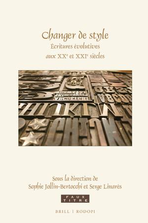 S. Jollin-Bertocchi, S. Linarès (dir.), Changer de style. Écritures évolutives aux XXe et XXIe siècles