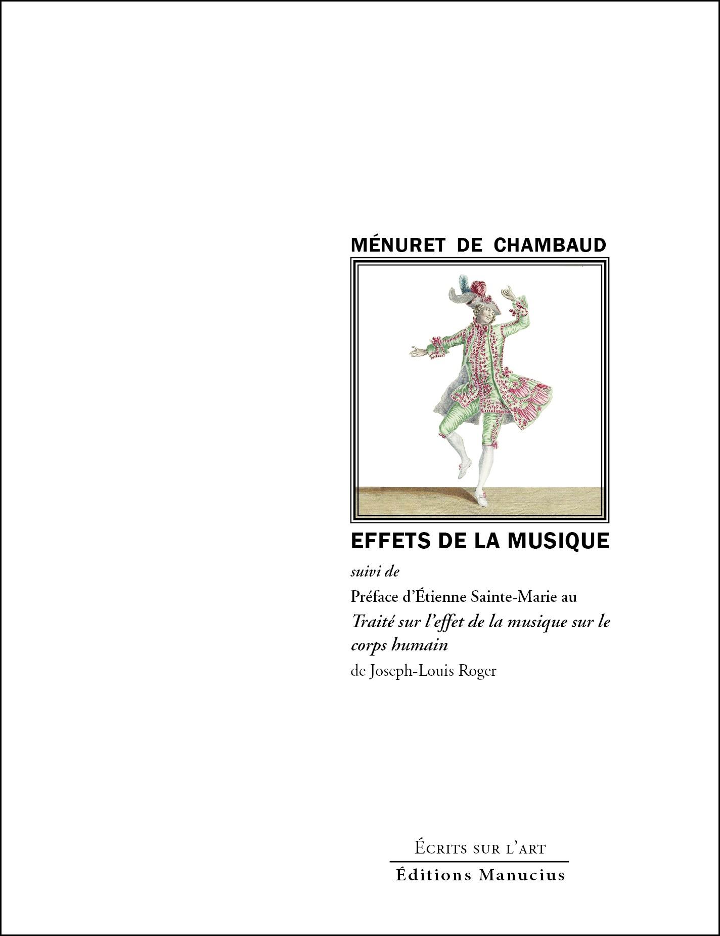 J.-J. Ménuret de Chambaud et É. Sainte-Marie, Effets de la musique (éd. P. Sarrasin Robichaud)