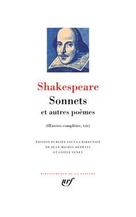 W. Shakespeare, Œuvres complètes VIII. Sonnets et autres poèmes