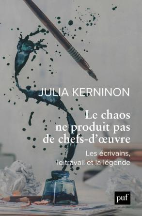 J. Kerninon, Le chaos ne produit pas de chefs-d'oeuvre