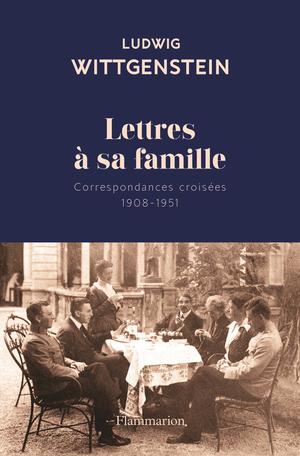 L. Wittgenstein, Lettres à sa famille. Correspondances croisées (1908-1951)