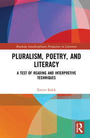 X. Kalck. Pluralism, Poetry, and Literacy. A Test of Reading and Interpretive Techniques