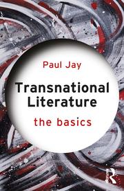 P. Jay. Transnational Literature. The Basics
