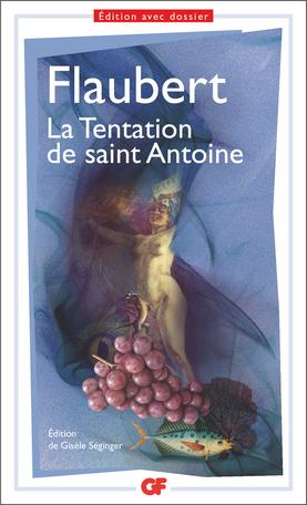 G. Flaubert. La Tentation de saint Antoine