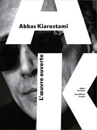 A. Devictor, J.-M. Frodon, Abbas Kiarostami