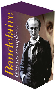 Ch. Baudelaire, Œuvres complètes I, II