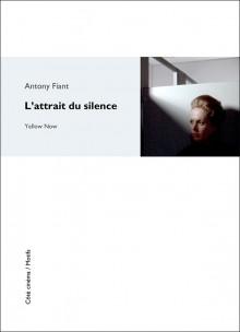 A. Fiant, L'Attrait du silence