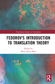 B. James Baer. (ed.). Fedorov's Introduction to Translation Theory