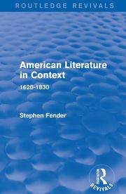 S. Fender. American Literature in Context. 1620-1830