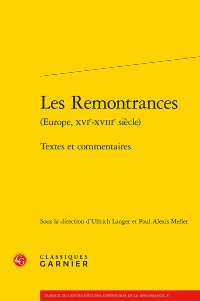 U. Langer, P.-A. Mellet (dir.), Les Remontrances (Europe, XVIe-XVIIIe siècle). Textes et commentaires