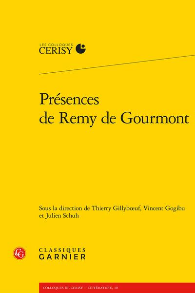 Th. Gillybœuf, V. Gogibu, J. Schuh (dir.), Présences de Remy de Gourmont