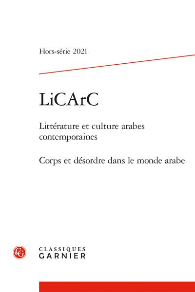 LiCArC Littérature et culture arabes contemporaines 2021, Hors-série :