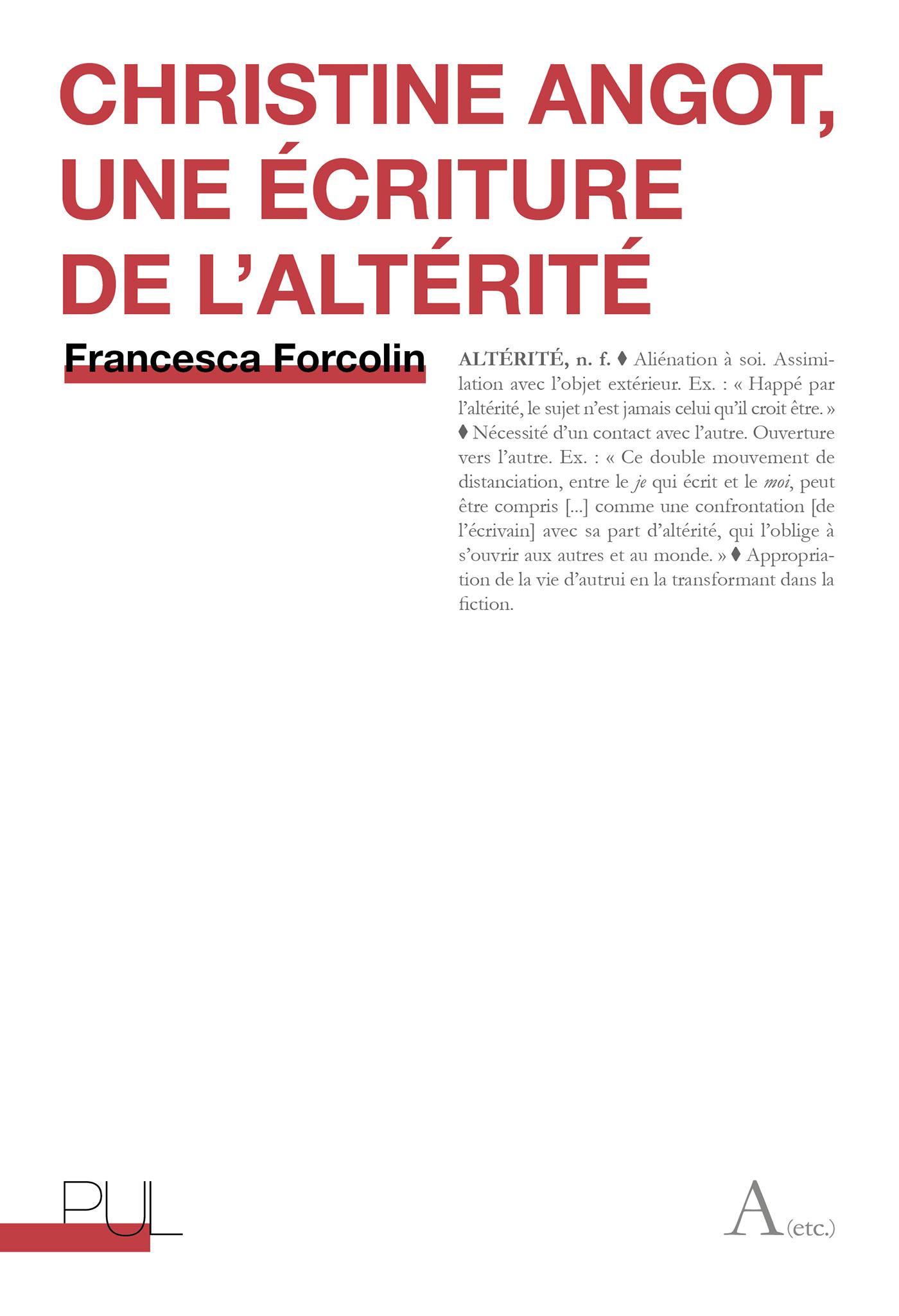 F. Forcolin, Christine Angot, une écriture de l'altérité