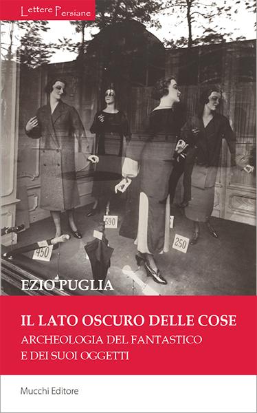 E. Puglia, Il lato oscure delle cose