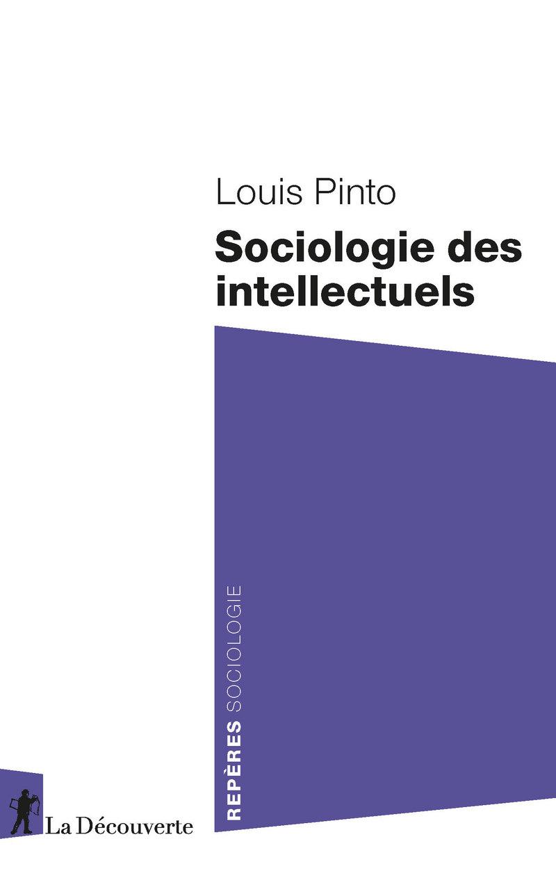 L. Pinto, Sociologie des intellectuels