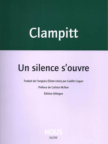 A. Clampitt, Un silence s'ouvre (éd. C. McRae)