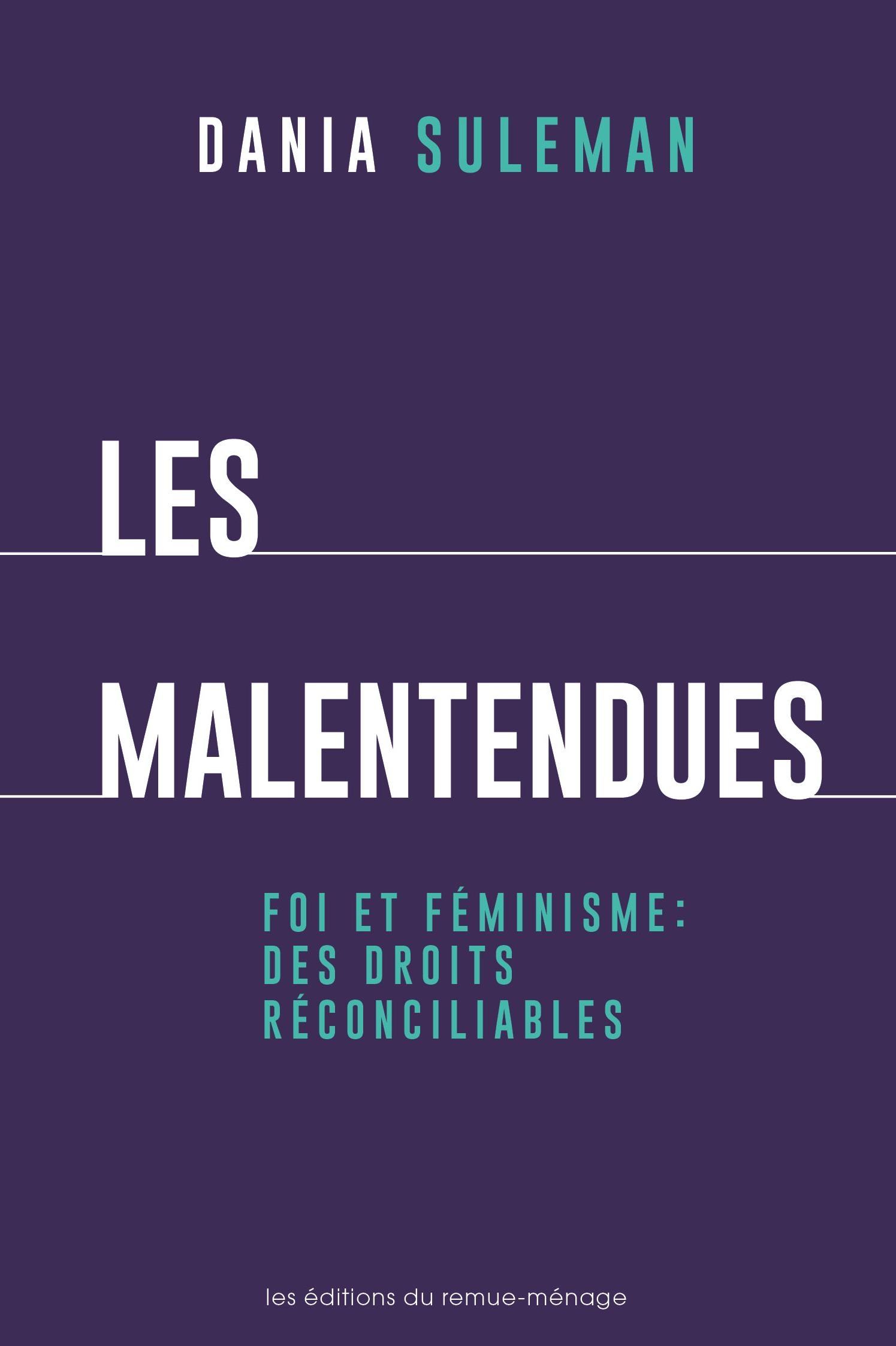 D. Suleman, Les malentendues. Foi et féminisme : des droits réconcilliables