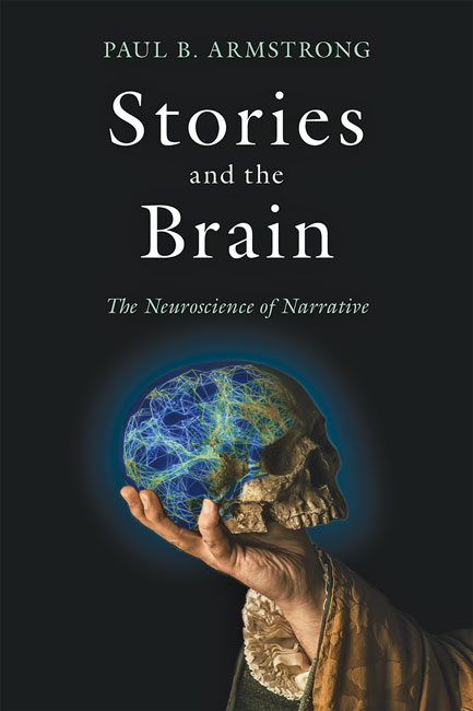 P. B. Armstrong, Stories and the Brain. The Neuroscience of Narrative