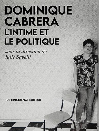 J. Savelli (dir.), Dominique Cabrera. L'intime et le politique