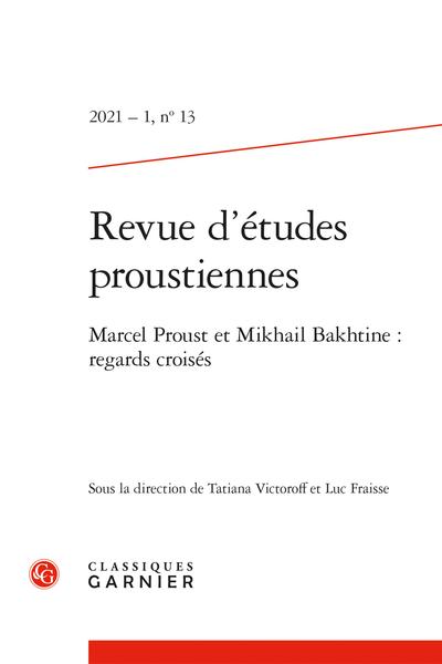 Revue d'études proustiennes, n° 13 :