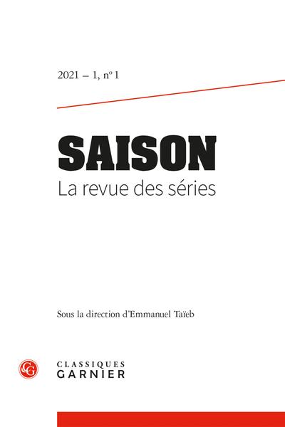 Saison. La revue des séries, 2021 – 1, n° 1