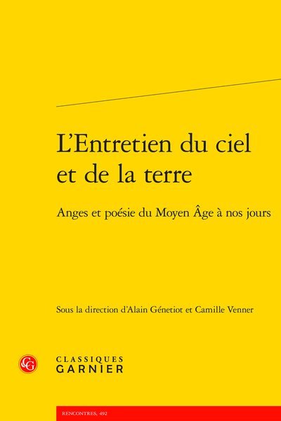A. Génetiot, C. Venner (dir.), L'Entretien du ciel et de la terre. Anges et poésie du Moyen Âge à nos jours