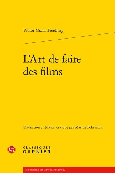 V. O. Freeburg, L'Art de faire des films (éd. et trad. M. Polirsztok)