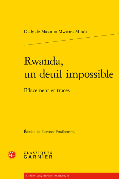 D. de Maximo Mwicira-Mitali, Rwanda, un deuil impossible. Effacement et traces (éd. F. Prudhomme, C. Coquio)