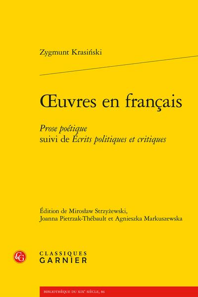 Z. Krasiński, Œuvres en français. Prose poétique suivi de Écrits politiques et critiques