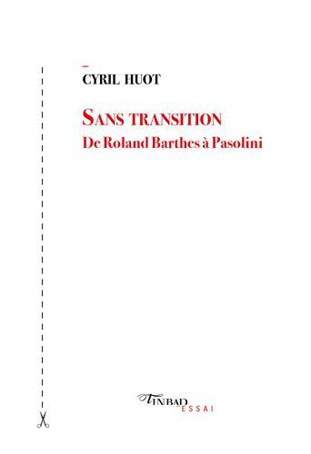 C. Huot, Sans transition. De Roland Barthes à Pasolini