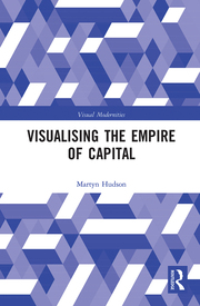 M. Hudson. Visualising the Empire of Capital