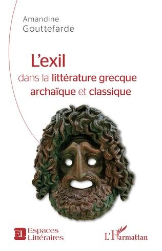 A. Gouttefarde, L'Exil dans la littérature grecque archaïque et classique