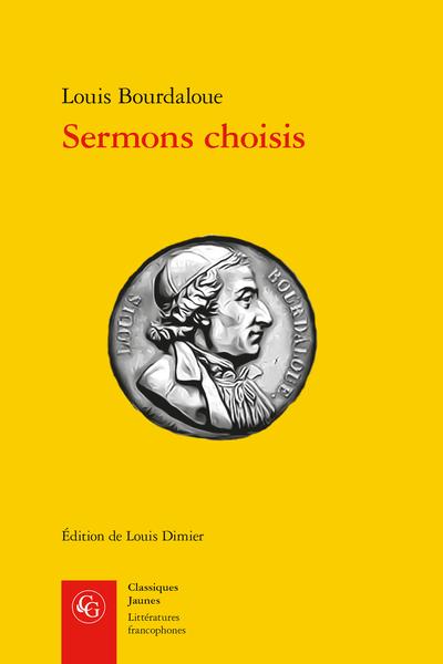 L. Bourdaloue, Sermons choisis (éd. L. Dimier)