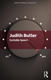 J. Butler. Excitable Speech. A Politics of the Performative