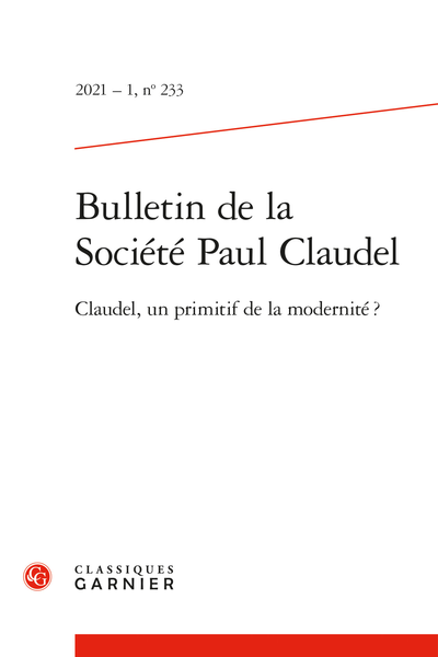 Bulletin de la Société Paul Claudel, n° 233 :
