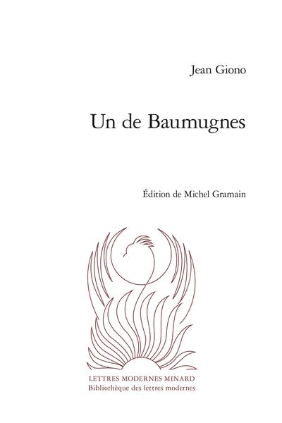 J. Giono, Un de Baumugnes (éd. M. Gramain)