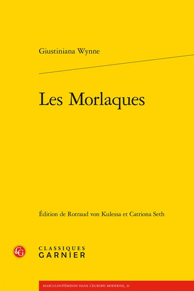 Giustiniana Wynne, Les Morlaques, (éd. R. von Kulessa, C. Seth)