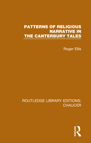 R. Ellis. Patterns of Religious Narrative in the Canterbury Tales