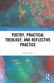 M. Pryce. Poetry, Practical Theology and Reflective Practice